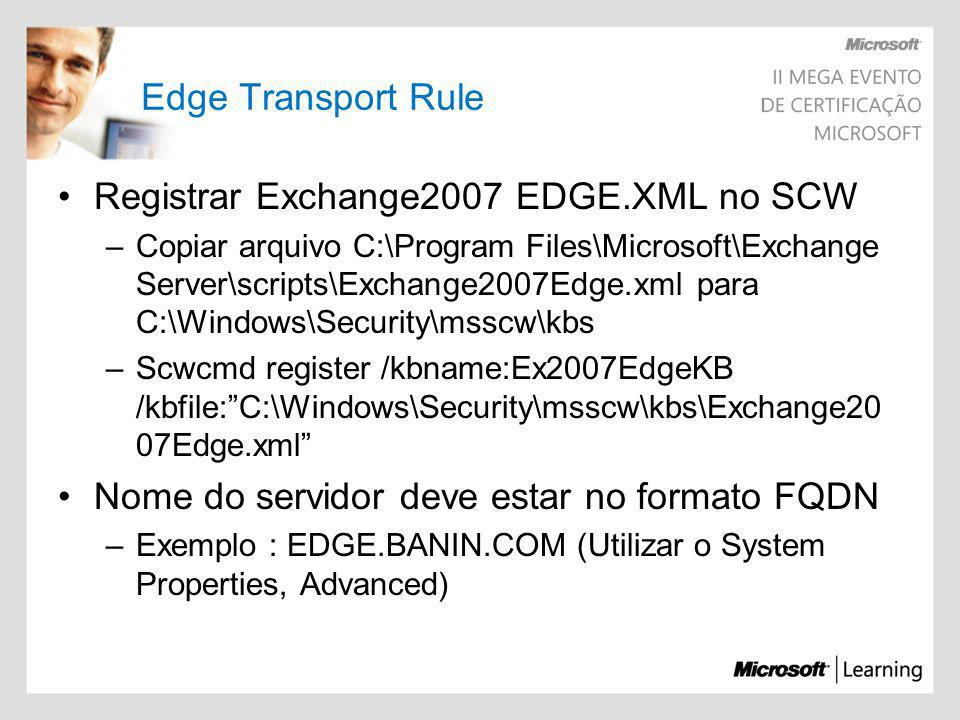 Registrar Exchange2007 EDGE.XML no SCW