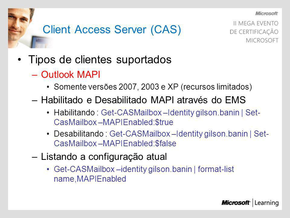 Client Access Server (CAS)