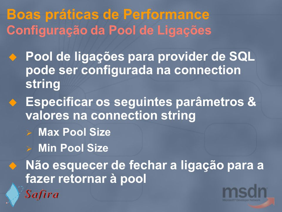 Boas práticas de Performance Configuração da Pool de Ligações
