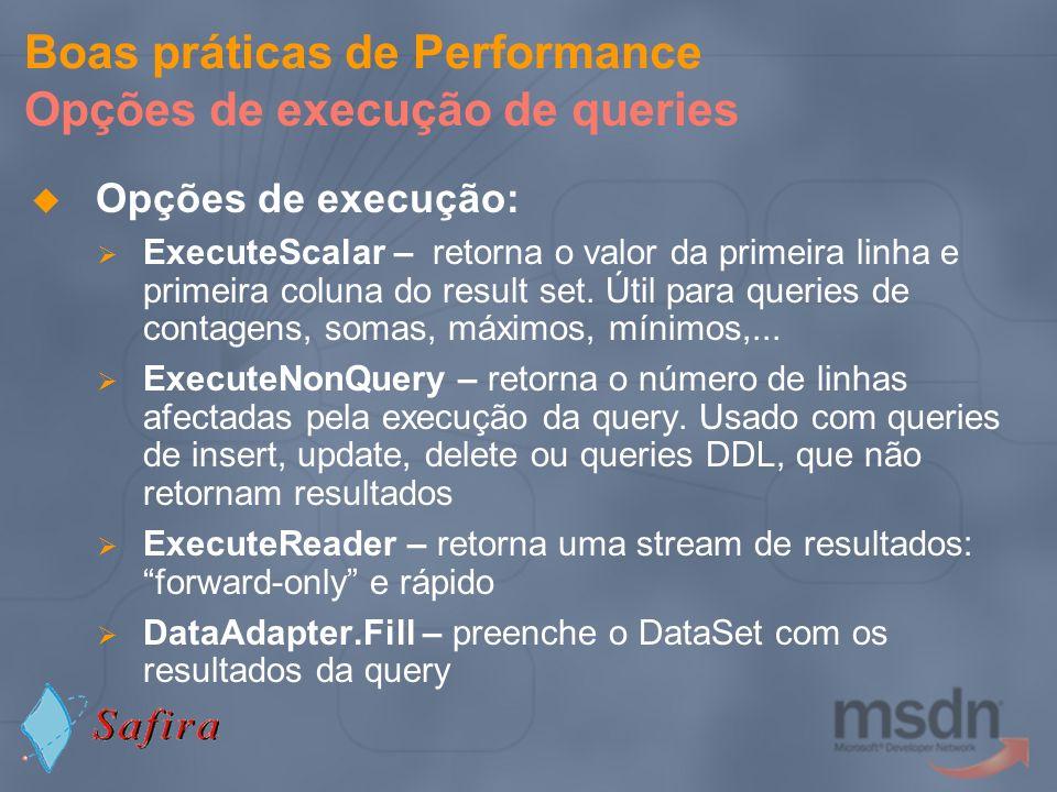 Boas práticas de Performance Opções de execução de queries