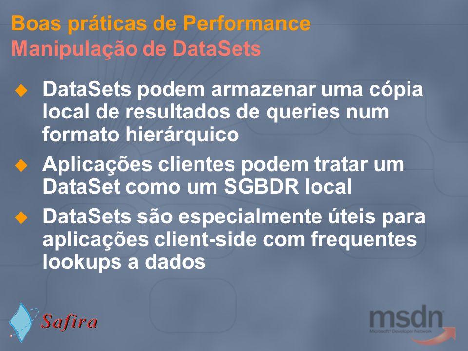 Boas práticas de Performance Manipulação de DataSets