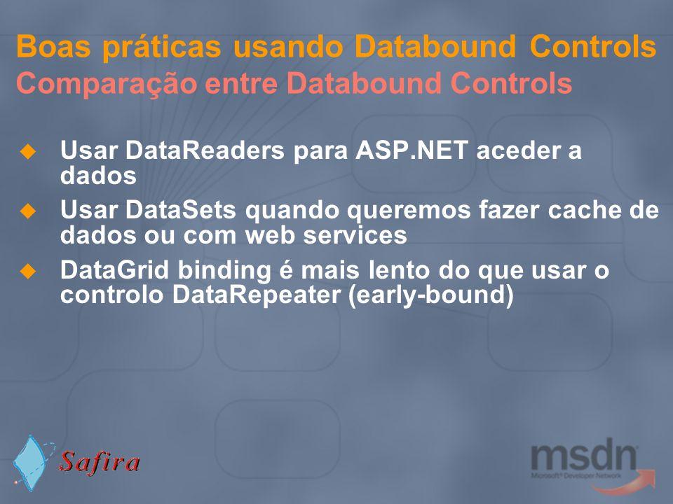Boas práticas usando Databound Controls Comparação entre Databound Controls