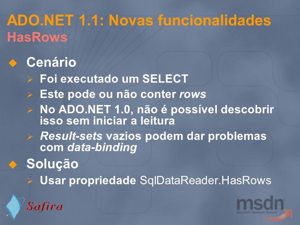 ADO.NET 1.1: Novas funcionalidades HasRows