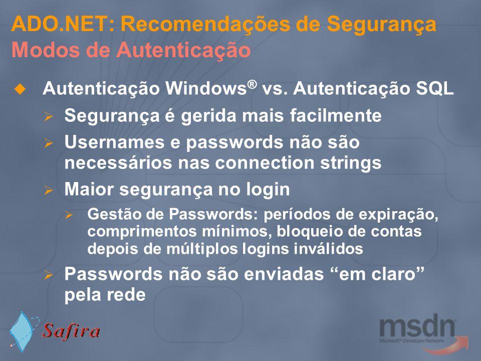 ADO.NET: Recomendações de Segurança Modos de Autenticação