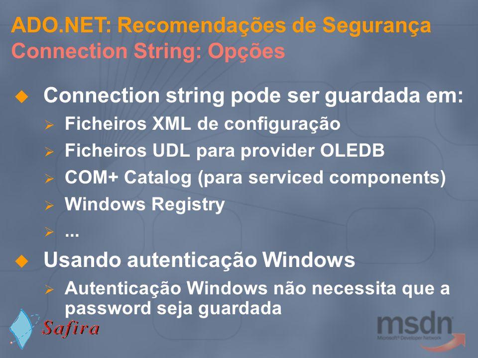 ADO.NET: Recomendações de Segurança Connection String: Opções