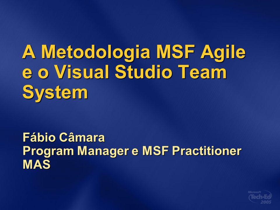 A Metodologia MSF Agile e o Visual Studio Team System
