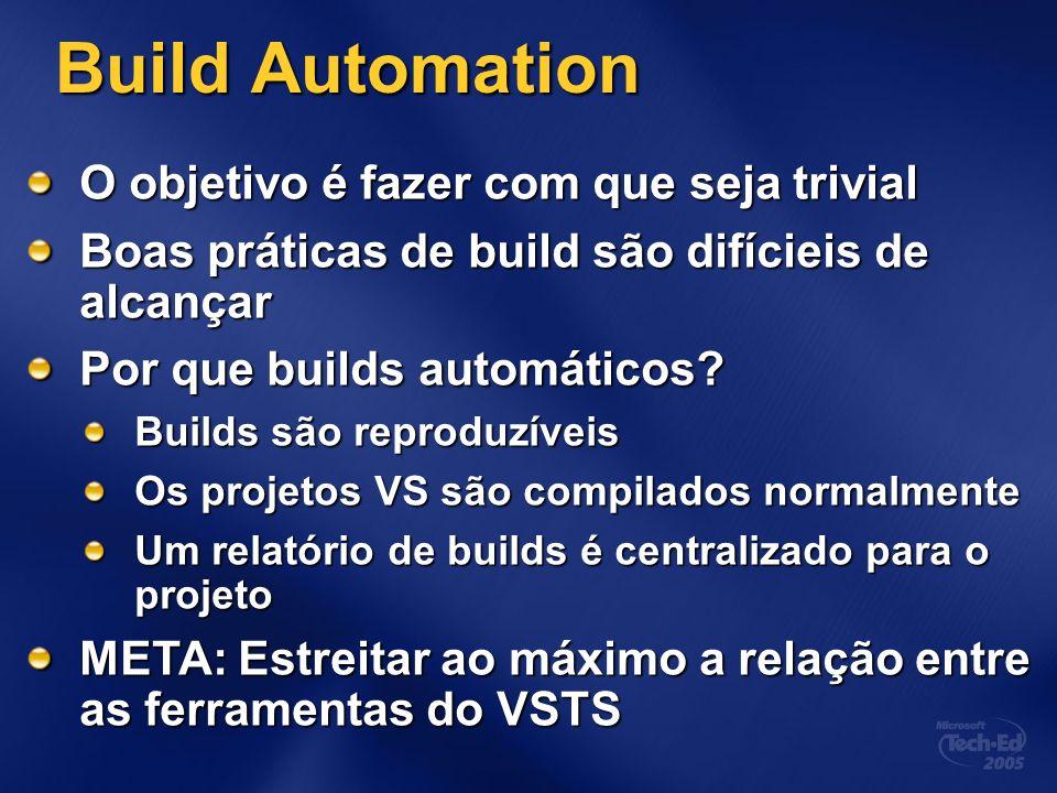 Build Automation O objetivo é fazer com que seja trivial