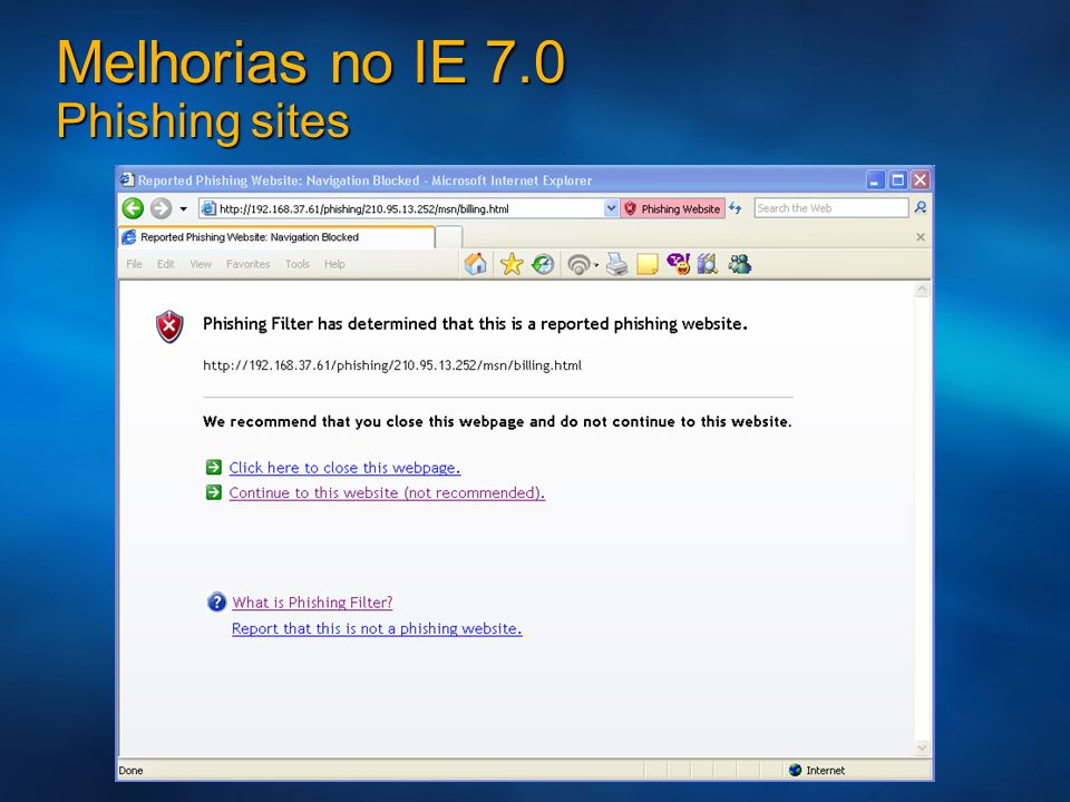 Melhorias no IE 7.0 Phishing sites