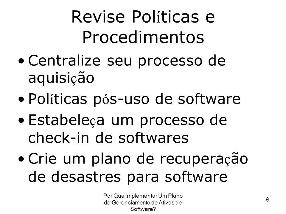Revise Políticas e Procedimentos
