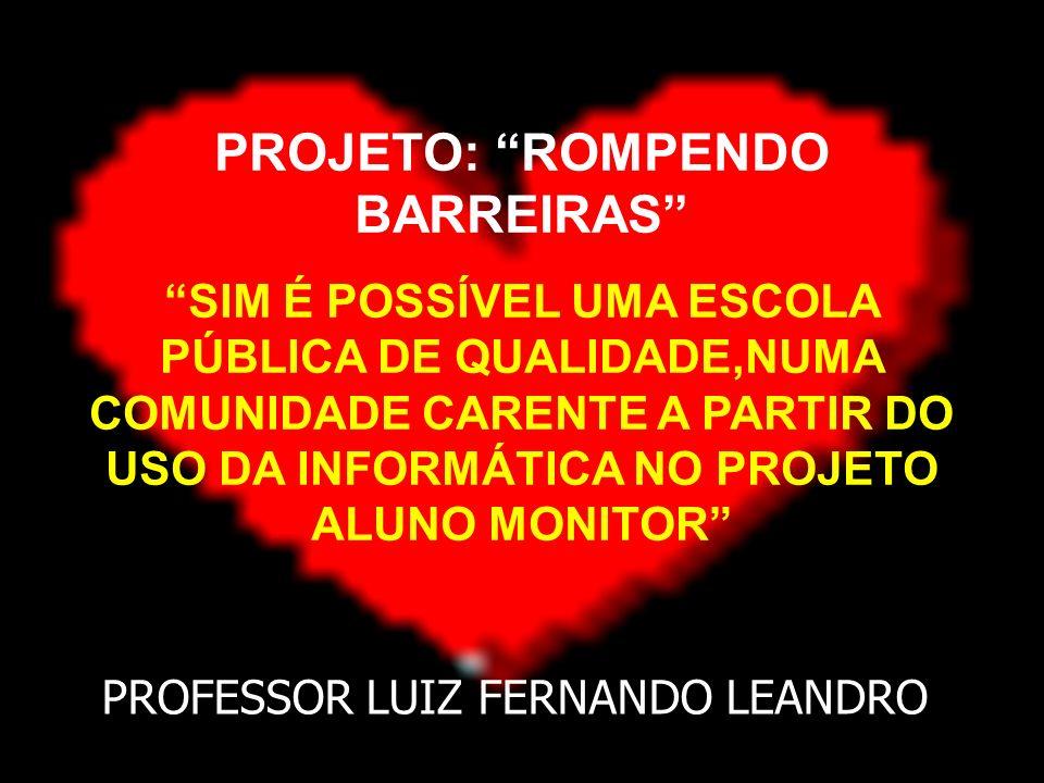 PROJETO: ROMPENDO BARREIRAS