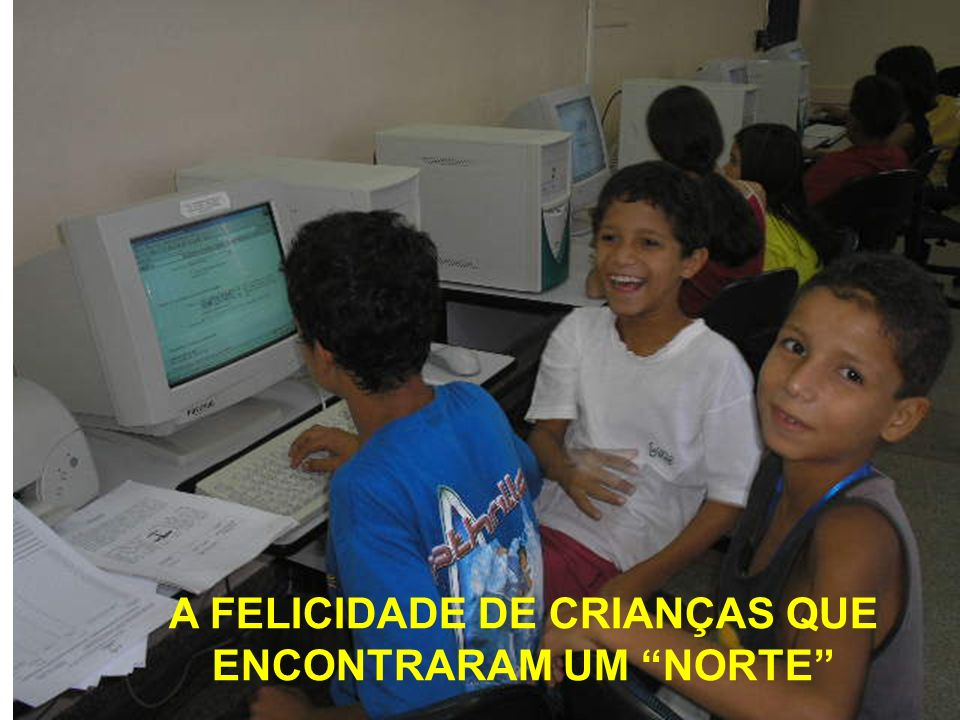 A FELICIDADE DE CRIANÇAS QUE ENCONTRARAM UM NORTE