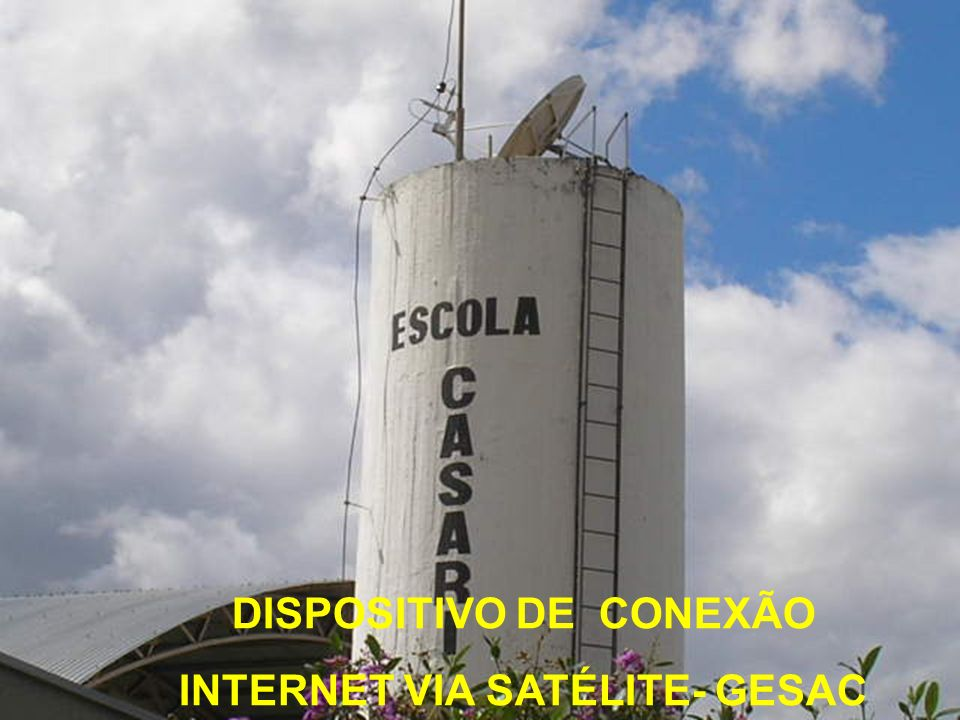 DISPOSITIVO DE CONEXÃO INTERNET VIA SATÉLITE- GESAC