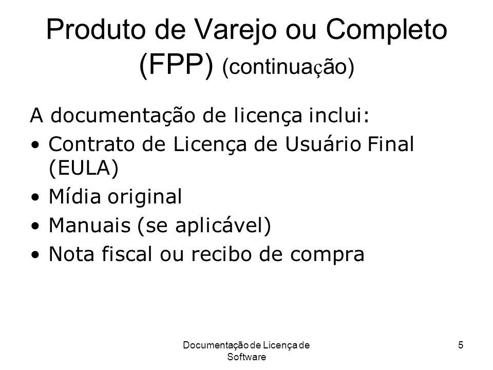Produto de Varejo ou Completo (FPP) (continuação)