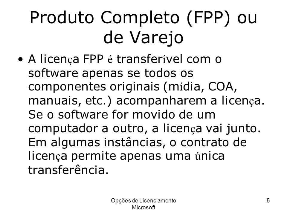 Produto Completo (FPP) ou de Varejo