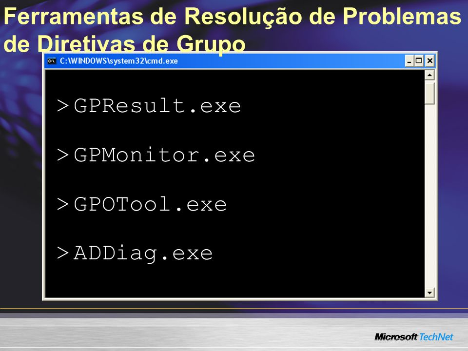 Ferramentas de Resolução de Problemas de Diretivas de Grupo