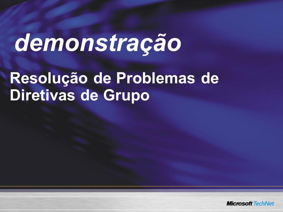 Demo demonstração Resolução de Problemas de Diretivas de Grupo