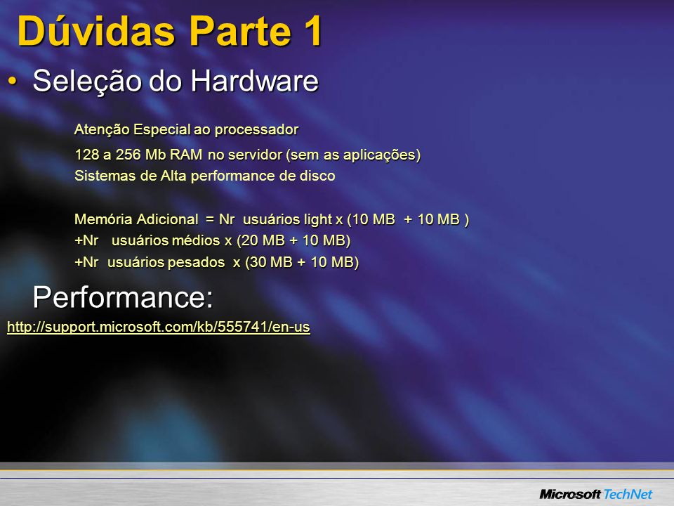 Dúvidas Parte 1 Seleção do Hardware Atenção Especial ao processador