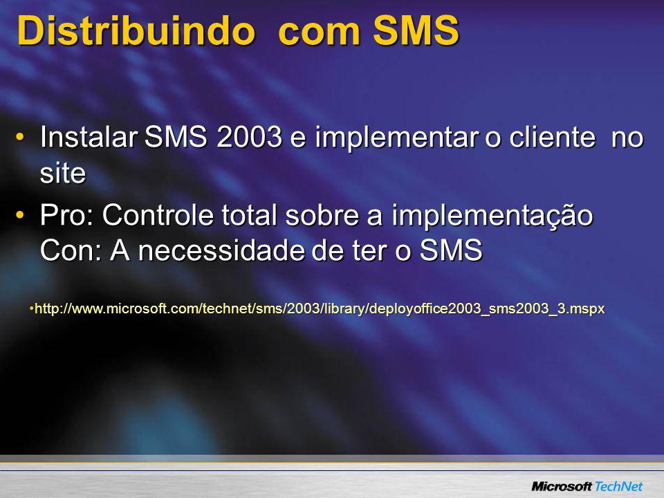 Distribuindo com SMS Instalar SMS 2003 e implementar o cliente no site