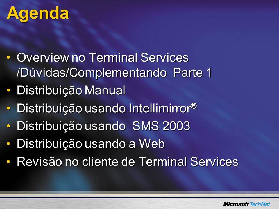 Agenda Overview no Terminal Services /Dúvidas/Complementando Parte 1