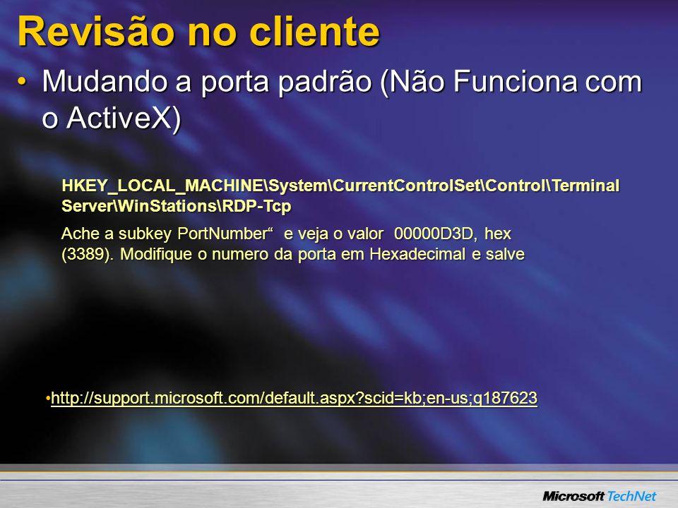 Revisão no cliente Mudando a porta padrão (Não Funciona com o ActiveX)