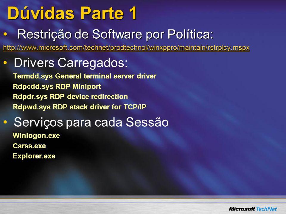 Dúvidas Parte 1 Restrição de Software por Política: