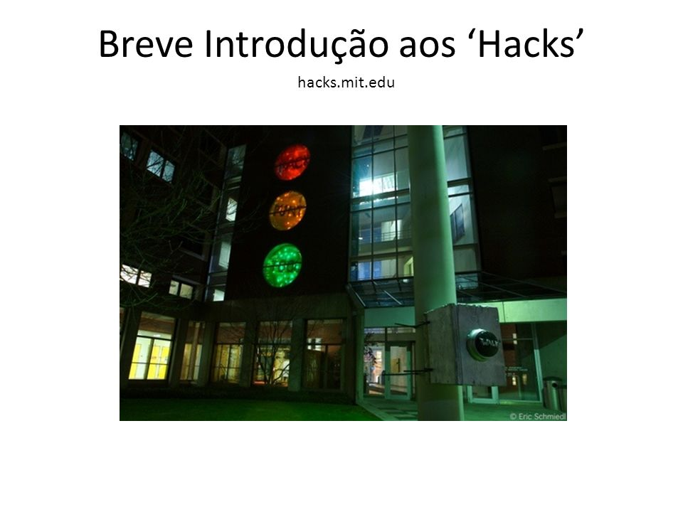 Breve Introdução aos 'Hacks'