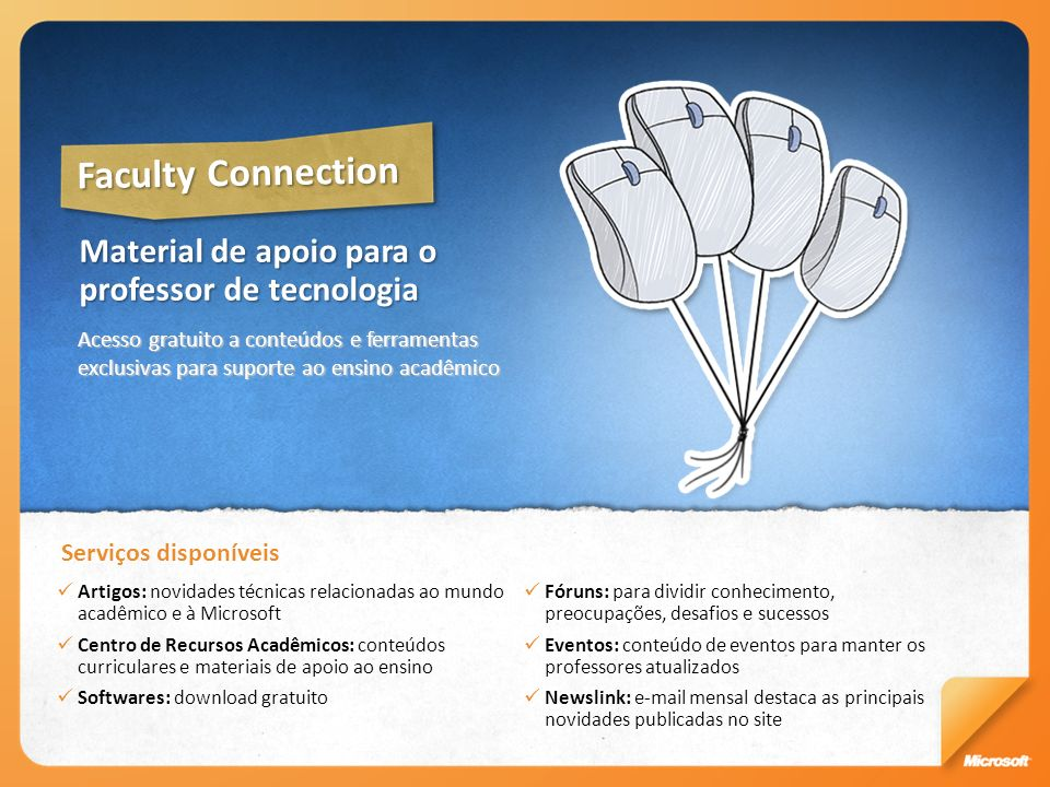 Faculty Connection Material de apoio para o professor de tecnologia