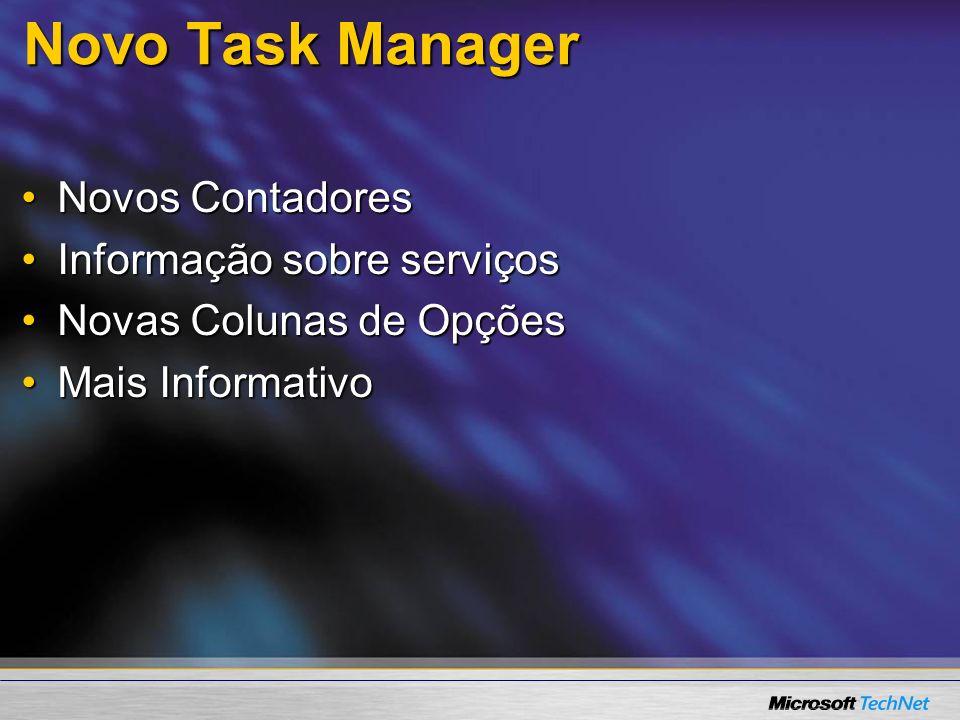 Novo Task Manager Novos Contadores Informação sobre serviços
