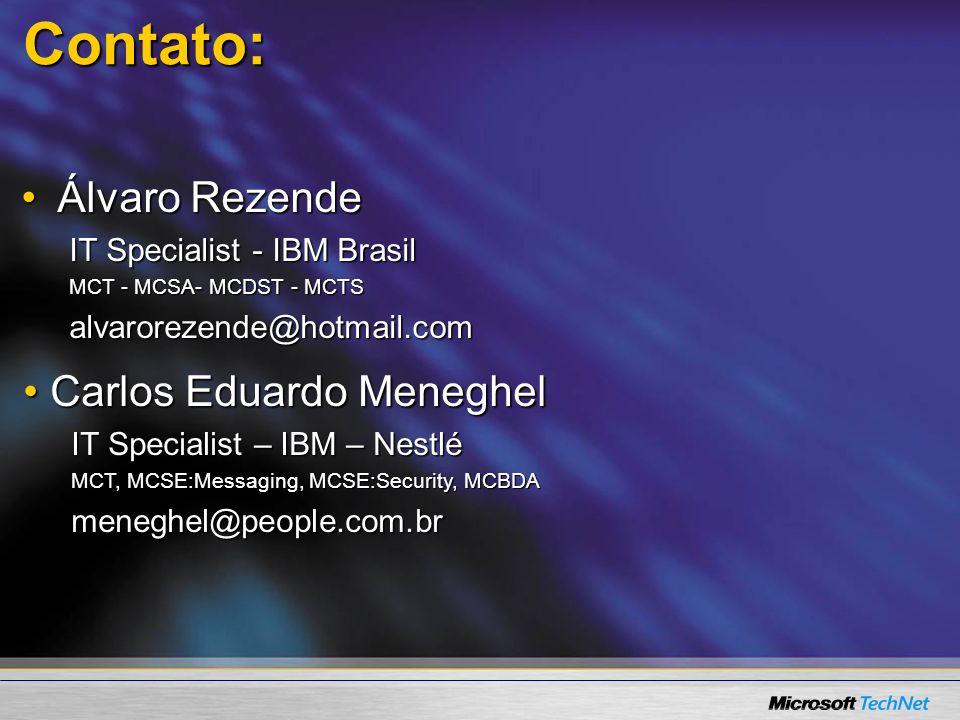 Contato: Álvaro Rezende Carlos Eduardo Meneghel