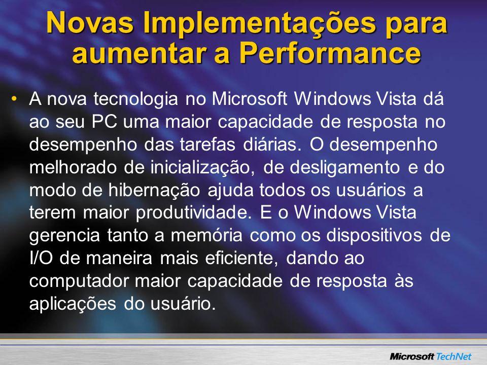 Novas Implementações para aumentar a Performance