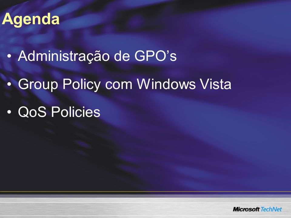 Agenda Administração de GPO's Group Policy com Windows Vista
