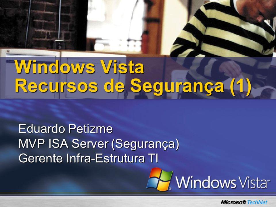 Windows Vista Recursos de Segurança (1)