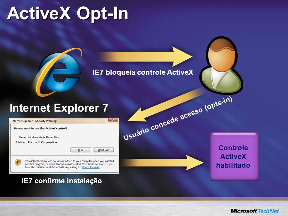 IE7 confirma instalação Controle ActiveX habilitado