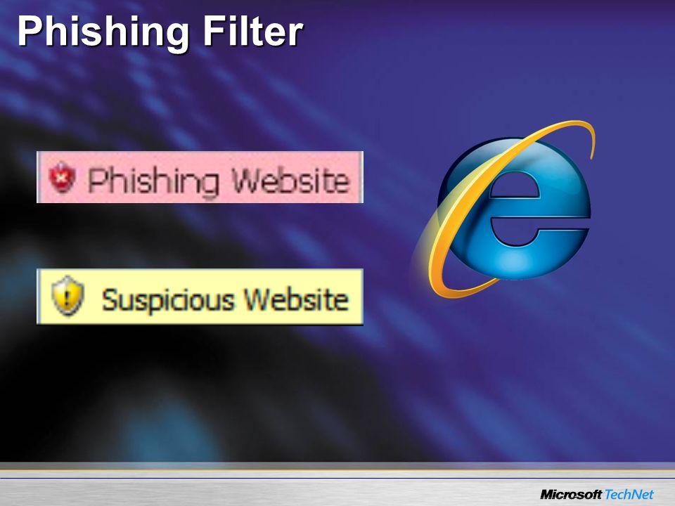 Phishing Filter<SLIDETITLE INCLUDE=7>Phishing filter</SLIDETITLE> <KEYWORDS>Internet Explorer, IE7, Phishing filter</KEYWORDS>