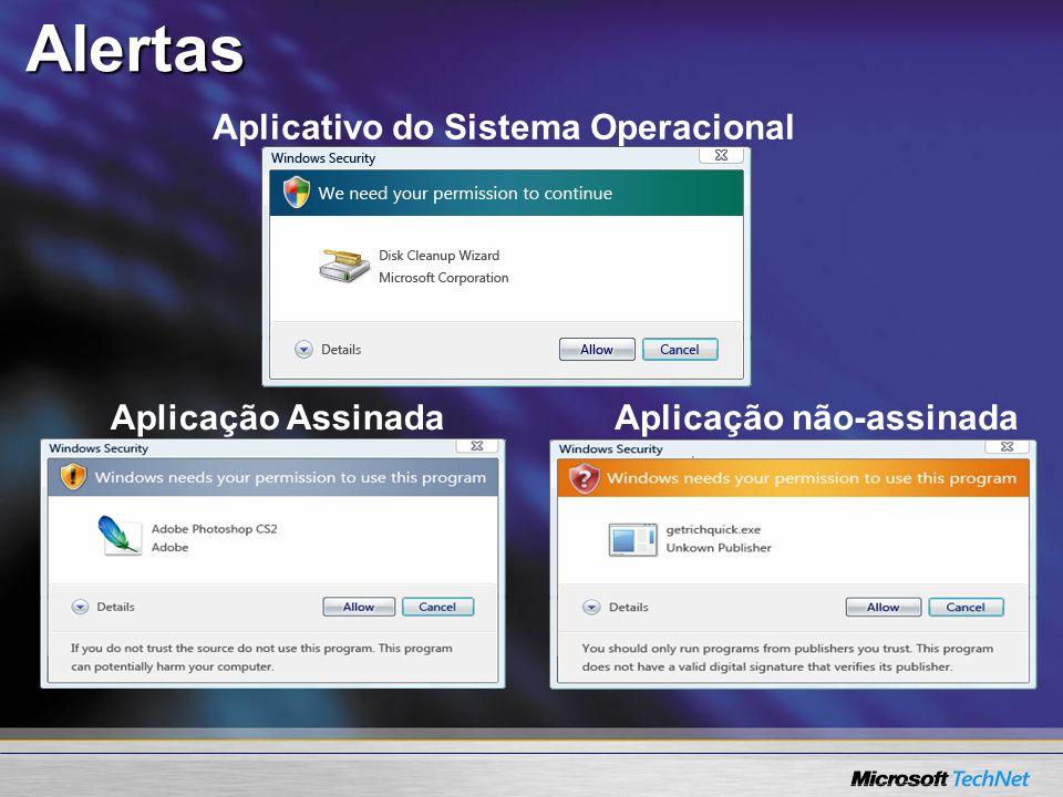 Alertas Aplicativo do Sistema Operacional Aplicação Assinada