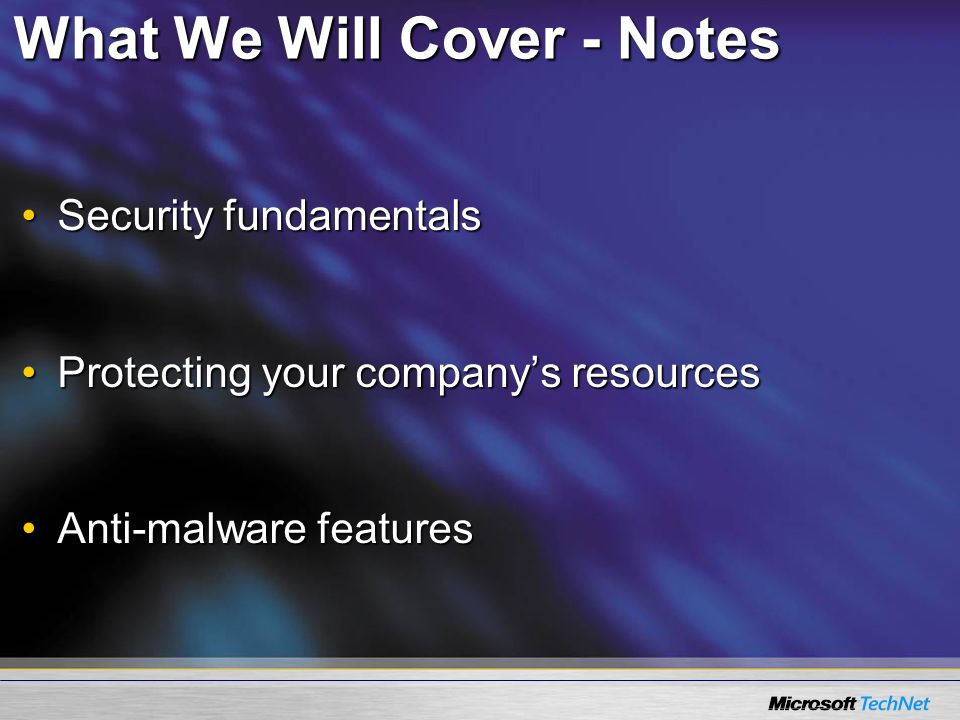 What We Will Cover - Notes