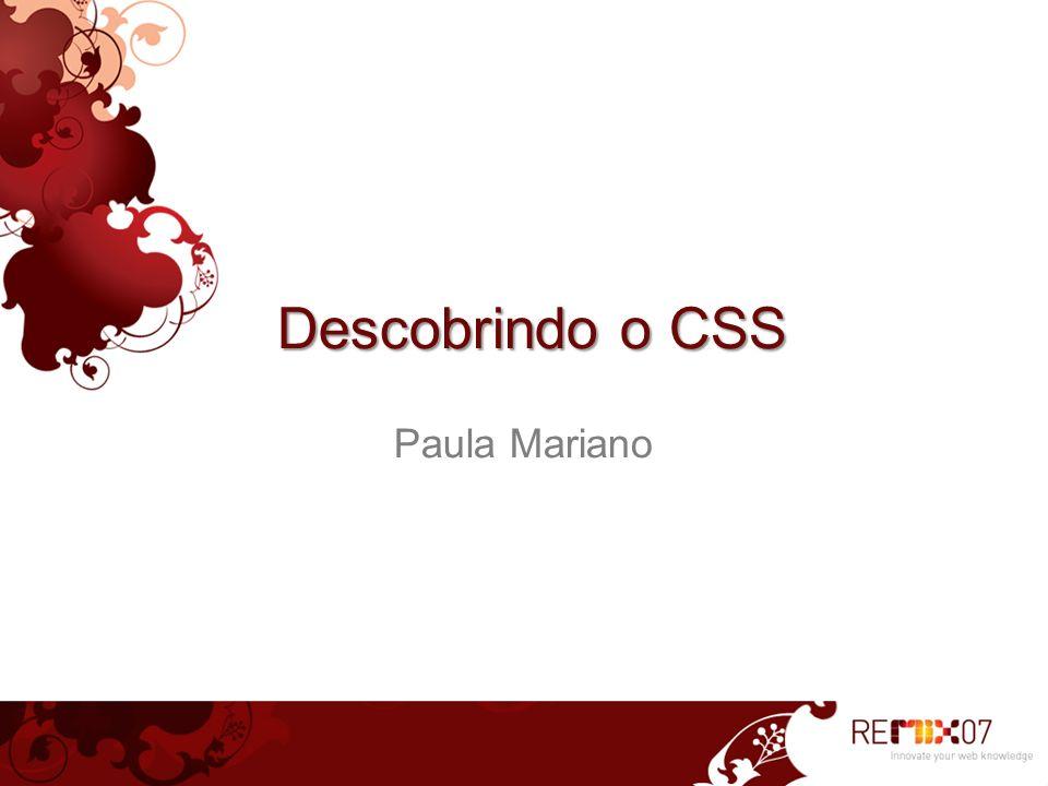Descobrindo o CSS Paula Mariano