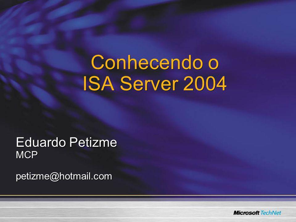 Conhecendo o ISA Server 2004