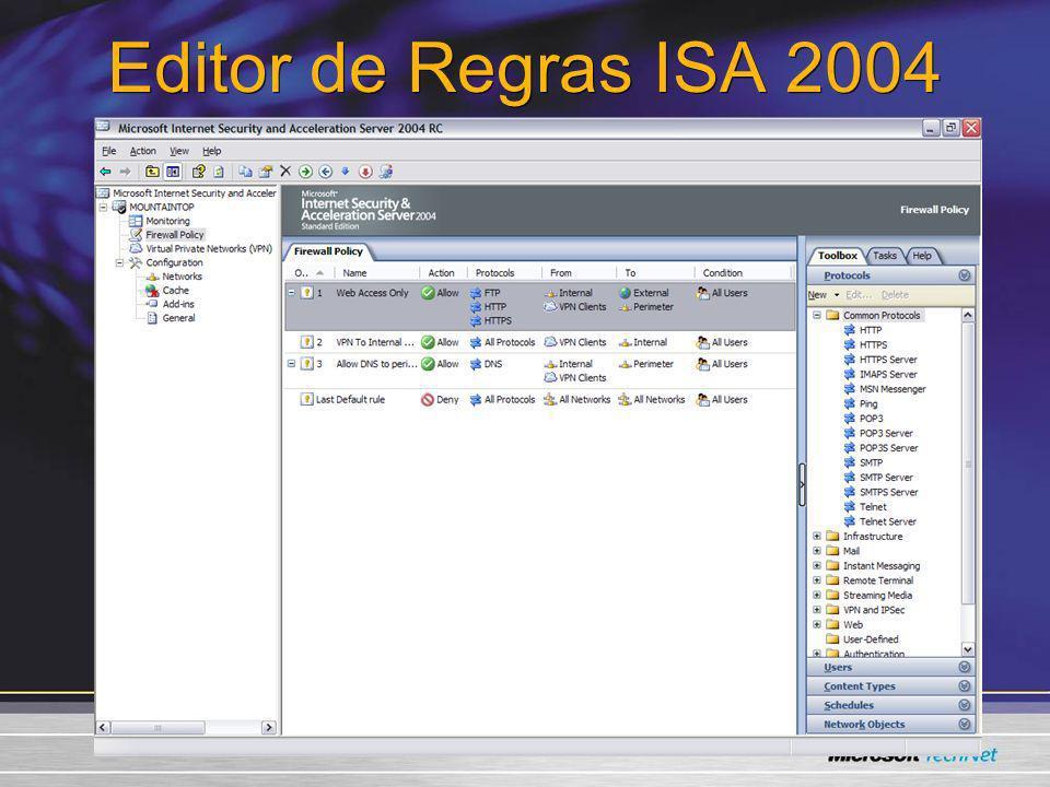 Editor de Regras ISA 2004 3/24/2017 7:57 AM