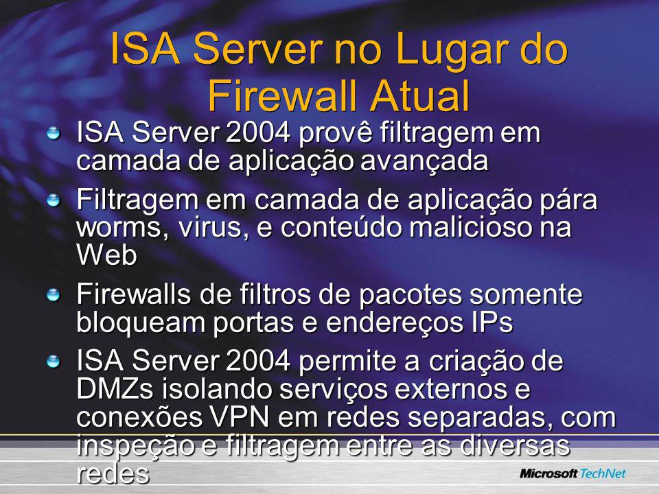 ISA Server no Lugar do Firewall Atual