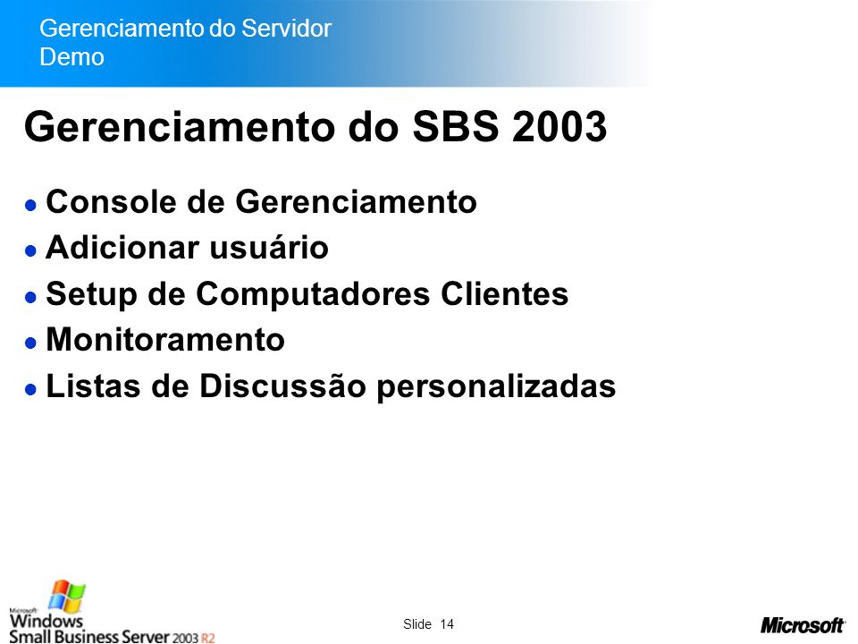 Gerenciamento do Servidor Demo