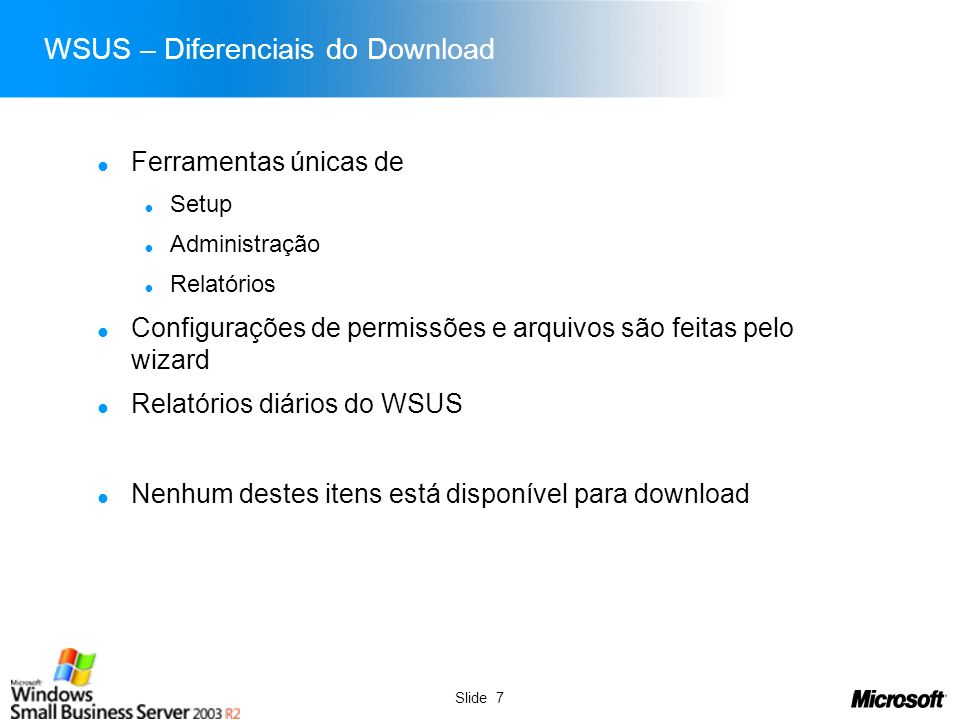 WSUS – Diferenciais do Download