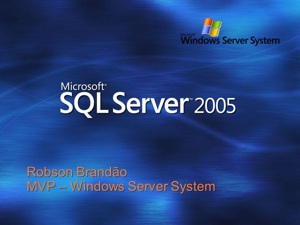 Robson Brandão MVP – Windows Server System