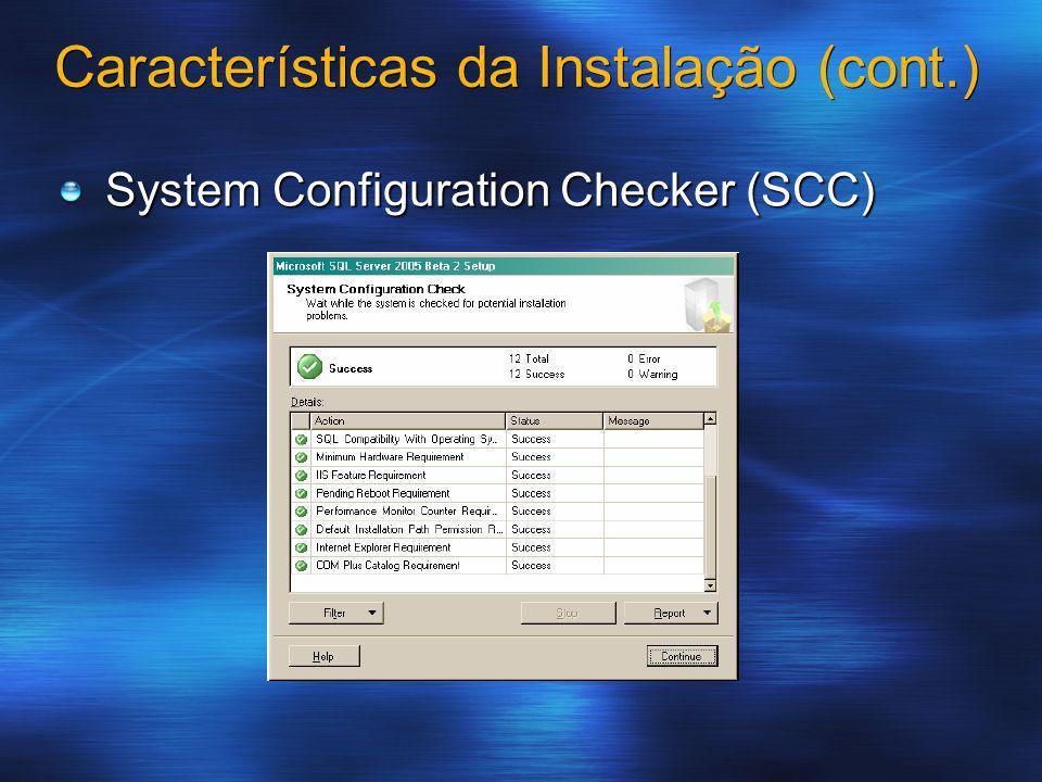 Características da Instalação (cont.)