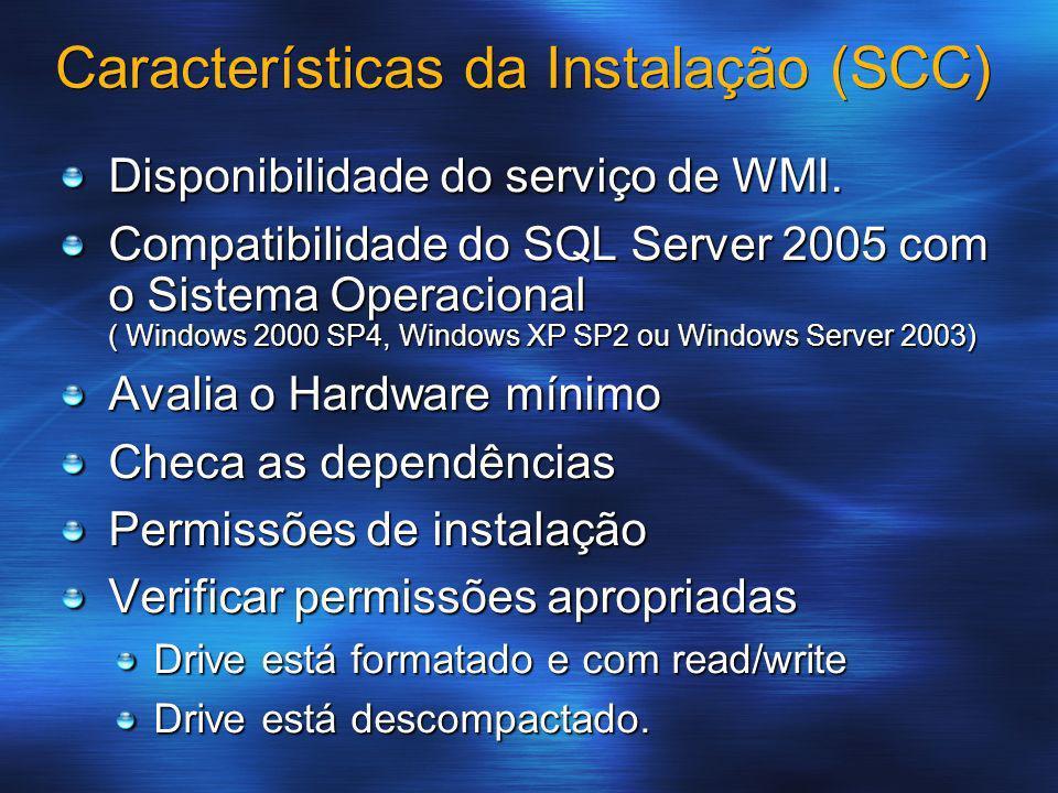 Características da Instalação (SCC)