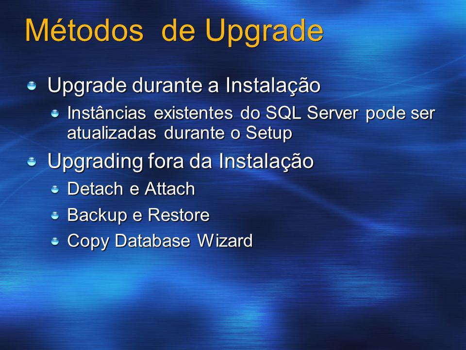 Métodos de Upgrade Upgrade durante a Instalação
