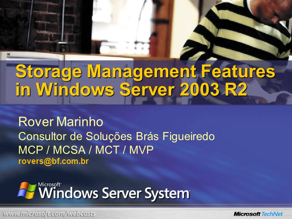 Storage Management Features in Windows Server 2003 R2