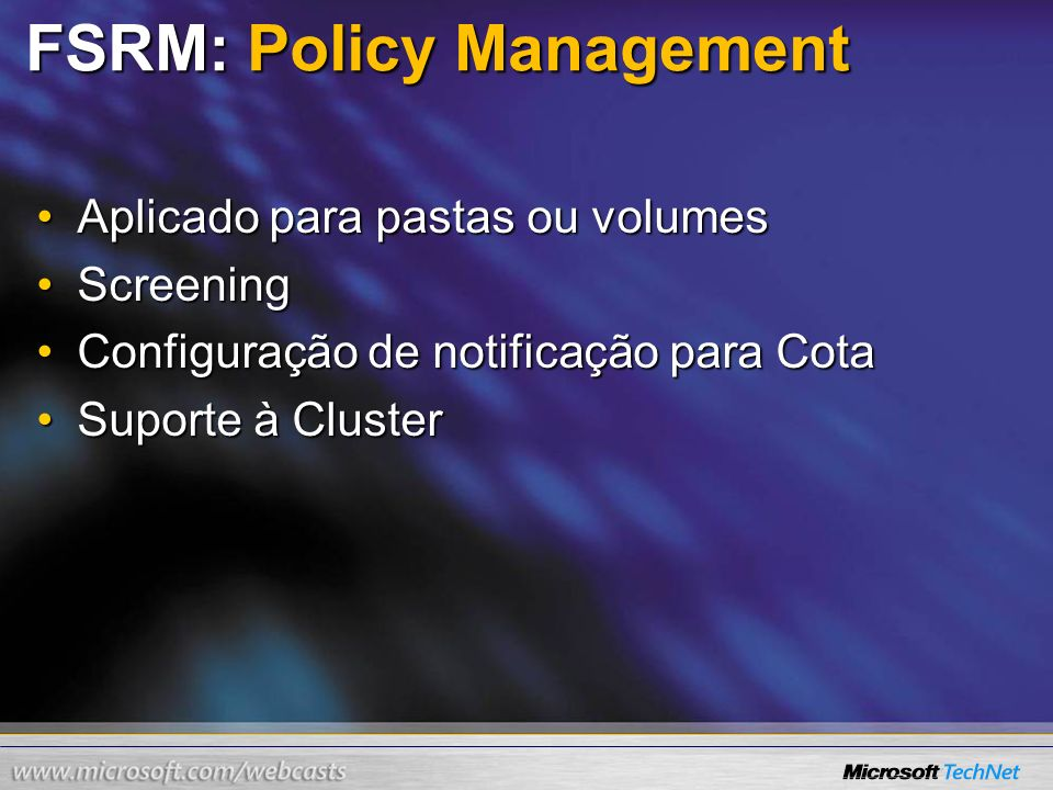FSRM: Policy Management