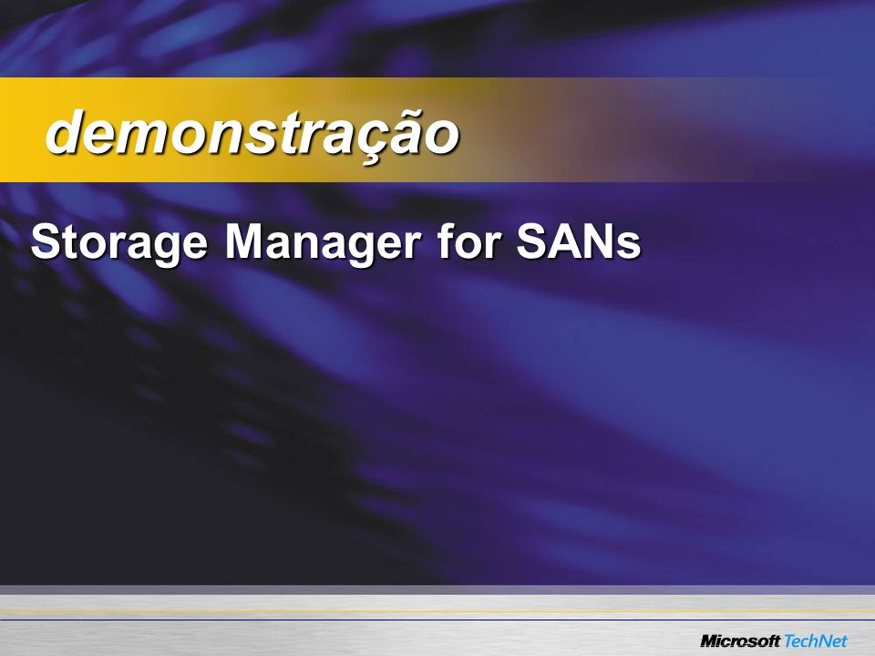 demonstração Storage Manager for SANs