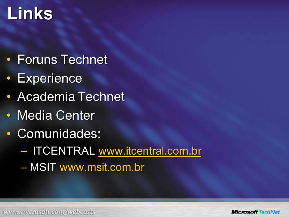 Links Foruns Technet Experience Academia Technet Media Center